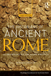 The Historians of Ancient Rome by Ronald Mellor