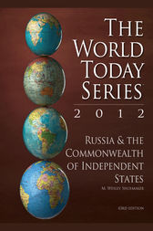 Russia and The Commonwealth of Independent States 2012 by M. Wesley Shoemaker