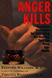 Anger Kills by Redford Dr Williams