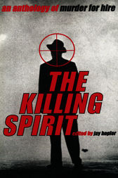 The Killing Spirit by Jay Hopler