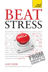 Fix Your Stress: Teach Yourself Ebook Epub by Alice Muir