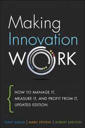Making Innovation Work by Tony Davila