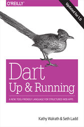 Dart: Up and Running by Kathy Walrath