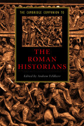 The Cambridge Companion to the Roman Historians by Andrew Feldherr