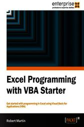 Excel Programming with VBA Starter by Robert Martin