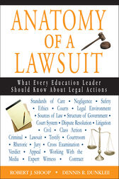Anatomy of a Lawsuit by Robert J. Shoop