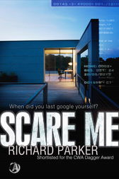 Scare Me by Richard Parker