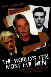 The World's Ten Most Evil Men by Nigel Cawthorne