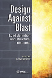 Design Against Blast by S. Syngellakis