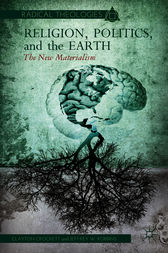 Religion, Politics, and the Earth by Clayton Crockett