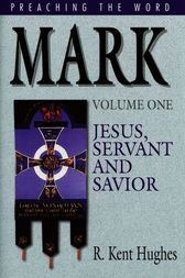 Mark (Vol. 1) by R. Kent Hughes