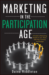 Marketing in the Participation Age by Daina Middleton