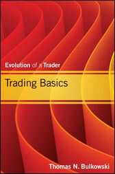 Trading Basics by Thomas N. Bulkowski