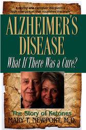 Alzheimer's Disease by Mary T. Newport