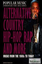 Alternative, Country, Hip-Hop, Rap, and More by Britannica Educational Publishing;  Michael Ray
