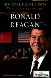 Ronald Reagan by Britannica Educational Publishing;  Michael Anderson