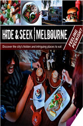 Hide & Seek Melbourne: Feeling Peckish? by Explore Australia Publishing