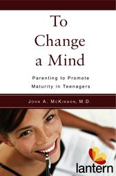 To Change a Mind by John A. McKinnon