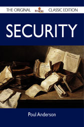 Security - The Original Classic Edition by Poul Anderson