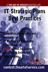 IT Strategic Plans Best Practices - Templates, Documents and Examples of IT Strategic Plans in the Public Domain. PLUS access to content.theartofservice.com for downloading.