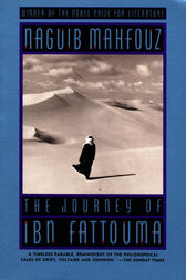 The Journey Of Ibn Fattouma by Naguib Mahfouz