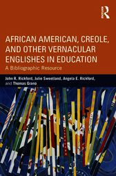 African American English and Other Vernaculars in Education