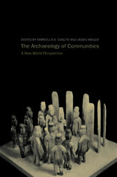 Archaeology of Communities by Marcello-Andrea Canuto
