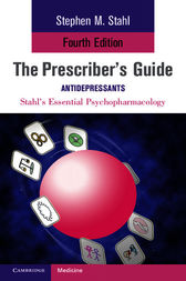 The Prescriber's Guide: Antidepressants by Stephen Stahl