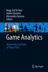 Game Analytics by Magy Seif El-Nasr