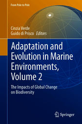 Adaptation and Evolution in Marine Environments, Volume 2 by Cinzia Verde