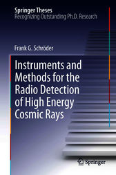 Instruments and Methods for the Radio Detection of High Energy Cosmic Rays by Frank Schröder