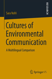 Cultures of Environmental Communication by Sara Nofri