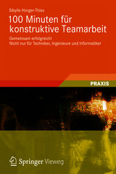 100 Minuten für konstruktive Teamarbeit by Sibylle Horger-Thies