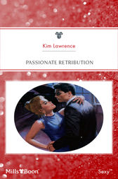Passionate Retribution by Kim Lawrence