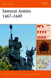 Samurai Armies 1467-1649 by Stephen Turnbull