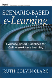 Scenario-based e-Learning by Ruth C. Clark