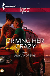 Driving Her Crazy by Amy Andrews