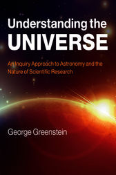 Understanding the Universe by George Greenstein