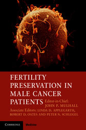 Fertility Preservation in Male Cancer Patients by John P. Mulhall