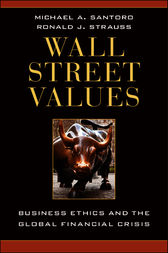 Wall Street Values by Michael A. Santoro