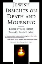Jewish Insights on Death and Mourning by Jack Riemer