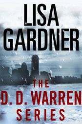 The Detective D. D. Warren Series 5-Book Bundle by Lisa Gardner