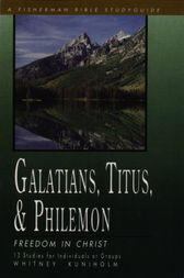 Galatians, Titus & Philemon by Whitney Kuniholm