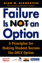 Failure Is Not an Option ® by Alan M. Blankstein