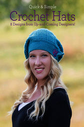 Quick & Simple Crochet Hats by Melissa Armstrong