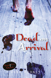 Dead on Arrival by Anne Rooney