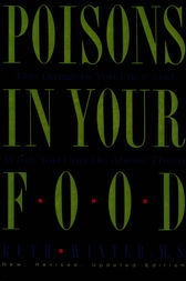 Poisons in Your Food by Ruth Winter