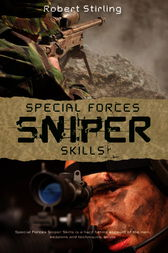 Special Forces Sniper Skills by Robert Stirling