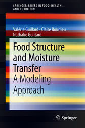 Food Structure and Moisture Transfer by Valérie Guillard