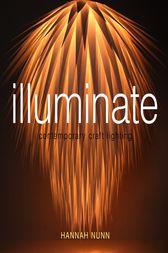 Illuminate by Hannah Nunn